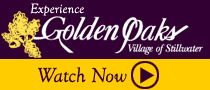 Experience Golden Oaks Village - Watch now »